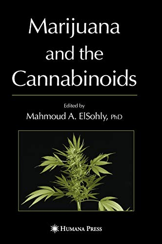 9781588294562: Marijuana and the Cannabinoids (Forensic Science and Medicine)