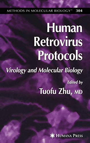 Human Retrovirus Protocols: Virology and Molecular Biology