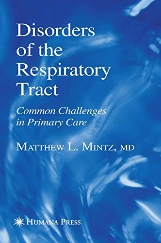 9781588295569: Disorders of the Respiratory Tract: Common Challenges in Primary Care (Current Clinical Practice)