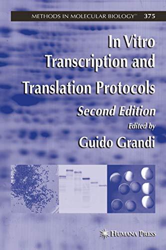 9781588295583: In Vitro Transcription and Translation Protocols (Methods in Molecular Biology)