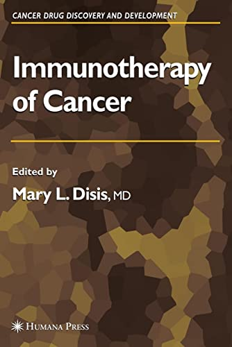 Immunotherapy of Cancer: Mary L. Disis