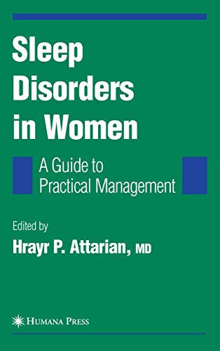 9781588295927: Sleep Disorders in Women: From Menarche Through Pregnancy to Menopause: A Guide for Practical Management (Current Clinical Neurology)