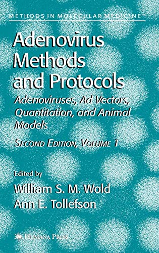 9781588295989: 1: Adenovirus Methods and Protocols: Adenoviruses, Ad Vectors, Quantitation, and Animal Models: Adenoviruses, AD Vectors, Quantitation, and Animal Models v. 1 (Methods in Molecular Medicine)