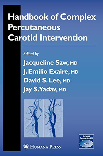 Handbook of Complex Percutaneous Carotid Intervention: Jacqueline Saw
