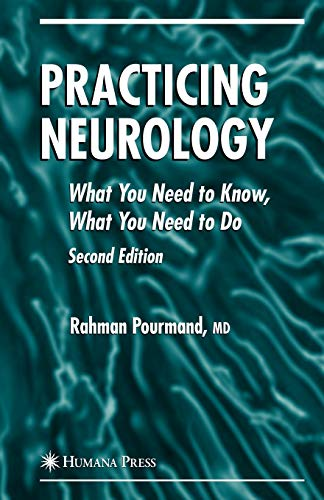 9781588296092: Practicing Neurology: What You Need to Know, What You Need to Do (Current Clinical Neurology)