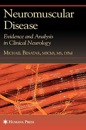 9781588296276: Neuromuscular Disease: Evidence and Analysis in Clinical Neurology
