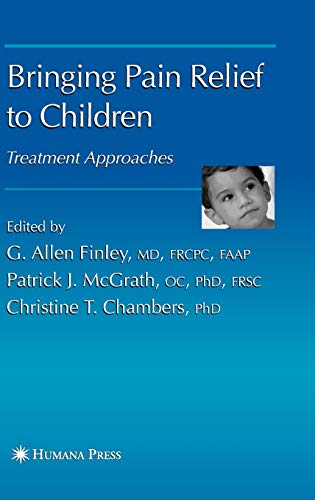 9781588296283: Bringing Pain Relief to Children: Treatment Approaches