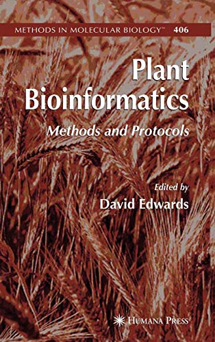 Plant Bioinformatics: Methods and Protocols (Methods in: D. Edwards