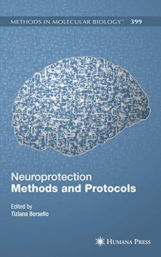 Neuroprotection Methods And Protocols (Methods In Molecular Biology)