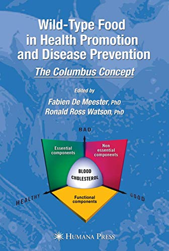 9781588296689: Wild-type Food in Health Promotion and Disease Prevention: The Columbus Concept