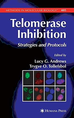 9781588296832: Telomerase Inhibition: Strategies and Protocols (Methods in Molecular Biology)