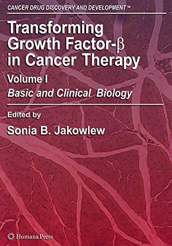 Transforming Growth Factor-Beta in Cancer Therapy, Volume I: Sonia Jakowlew