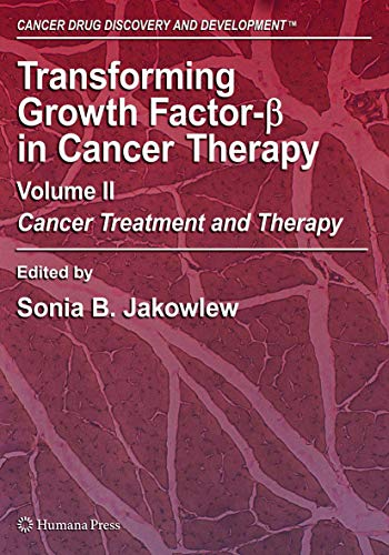 Transforming Growth Factor-beta in Cancer Therapy: Cancer Treatment and Therapy (Hardback)