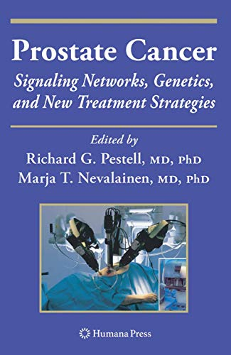 Prostate Cancer: Signaling Networks, Genetics, And New Treatment Strategies (Current Clinical ...