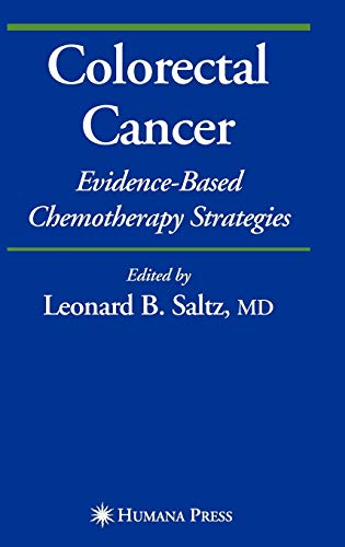 9781588297518: Colorectal Cancer: Evidence-based Chemotherapy Strategies (Current Clinical Oncology)