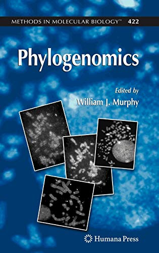 9781588297648: Phylogenomics (Methods in Molecular Biology)