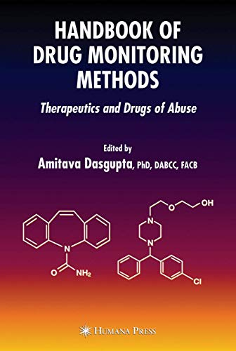 9781588297808: Handbook of Drug Monitoring Methods: Therapeutics and Drugs of Abuse