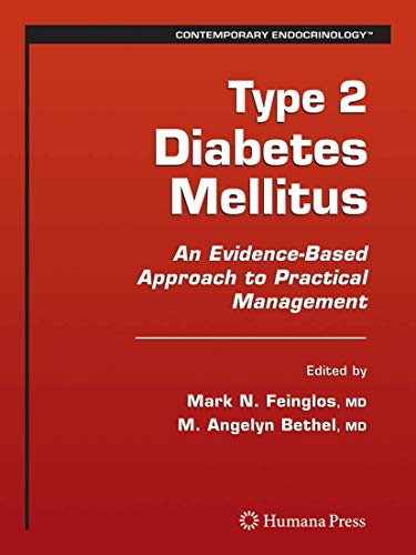 9781588297945: Type 2 Diabetes Mellitus:: An Evidence-Based Approach to Practical Management (Contemporary Endocrinology)