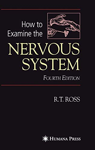 9781588298119: How to Examine the Nervous System
