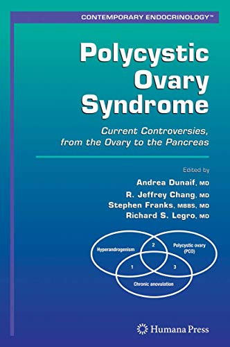 9781588298317: Polycystic Ovary Syndrome: Current Controversies, from the Ovary to the Pancreas (Contemporary Endocrinology)