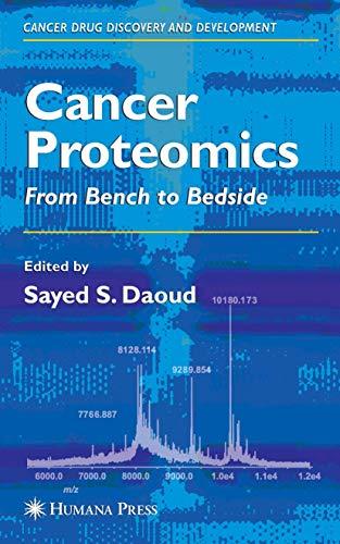 Cancer Proteomics: Sayed S. Daoud