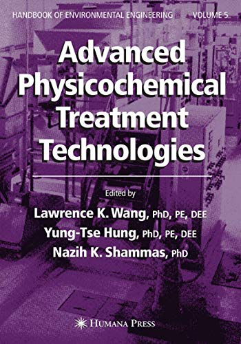Advanced Physicochemical Treatment Technologies: Lawrence K. Wang