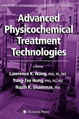 9781588298607: Advanced Physicochemical Treatment Technologies: Volume 5 (Handbook of Environmental Engineering)