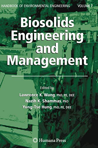 Biosolids Engineering and Management: Lawrence K. Wang