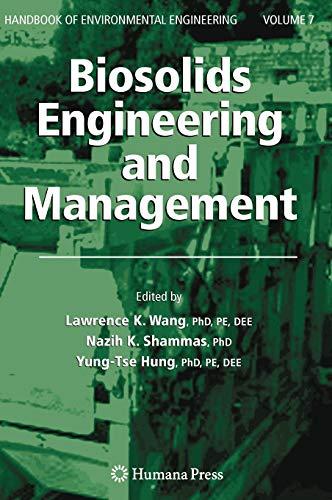 Biosolids Engineering and Management (Handbook of Environmental