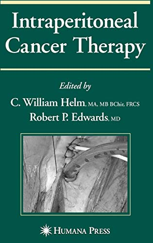 Intraperitoneal Cancer Therapy (Current Clinical Oncology)