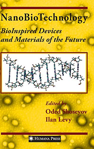 9781588298942: NanoBioTechnology: BioInspired Devices and Materials of the Future