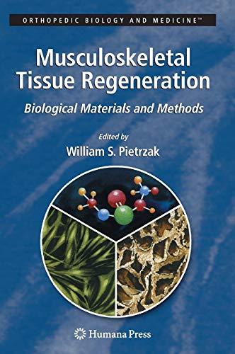 Musculoskeletal Tissue Regeneration: Biological Materials and Methods (Hardback)