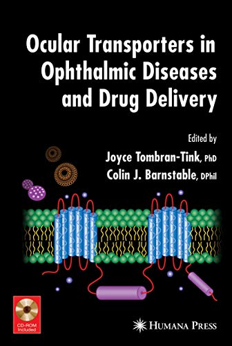 9781588299581: Ocular Transporters in Ophthalmic Diseases and Drug Delivery (Ophthalmology Research)