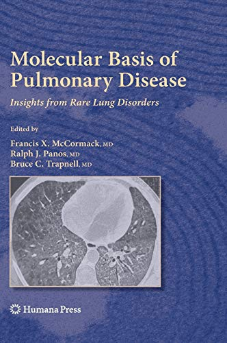 Molecular Basis of Pulmonary Disease: Francis X. McCormack