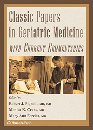 9781588299987: Classic Papers in Geriatric Medicine with Current Commentaries (Aging Medicine)