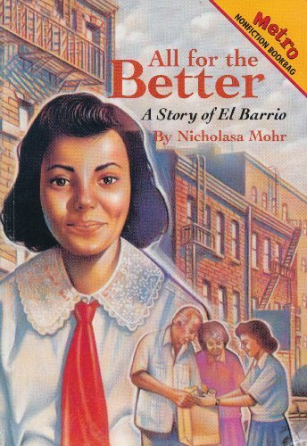 9781588302038: All for the Better: A Story of El Barrio