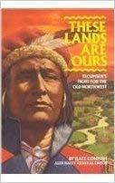 9781588302212: These Lands Are Ours: Tecumseh's Fight for the Old Northwest (Metro NonFiction Bookbag Student Handbook)