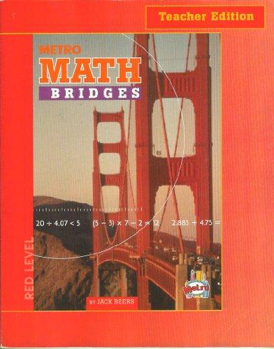 9781588303202: Metro Math Bridges, Teacher's Edition, Red