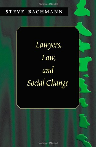 9781588320322: Lawyers, Law And Social Change