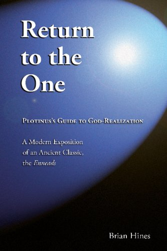 9781588321008: Return to the One: Plotinus's Guide to God-Realization