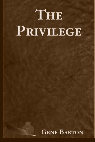 9781588322067: The Privilege