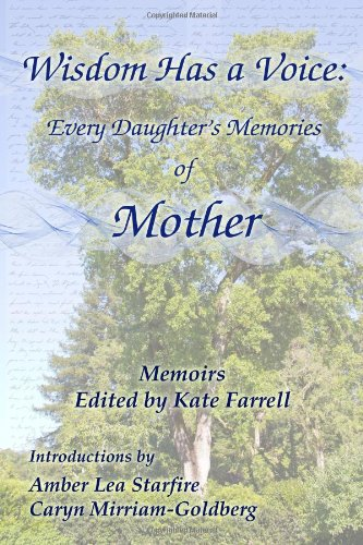 9781588322173: Wisdom Has a Voice: Every Daughter's Memories of Mother