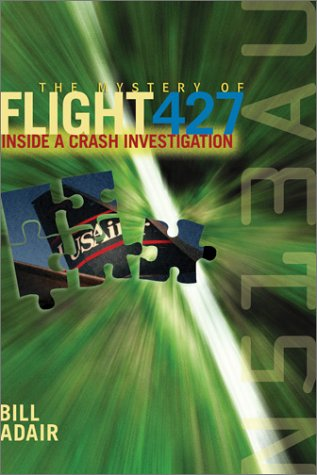 The Mystery of Flight 427: Inside a Crash Investigation: ADAIR B