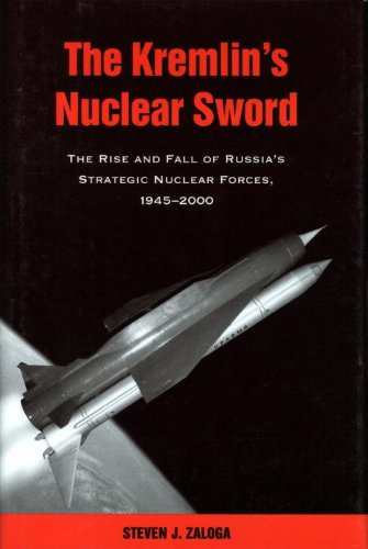 9781588340078: The Kremlin's Nuclear Sword: The Rise and Fall of Russia's Strategic Nuclear Forces 1945-2000