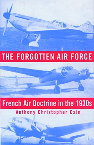 9781588340108: The Forgotten Air Force: French Air Doctrine in the 1930s (Smithsonian History of Aviation and Spaceflight Series)