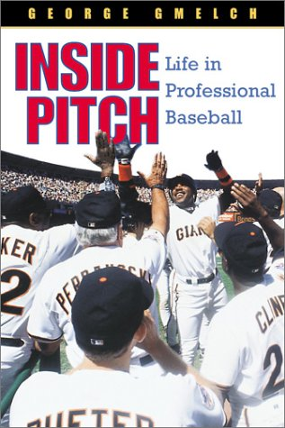 9781588340153: Inside Pitch: Life in Professional Baseball