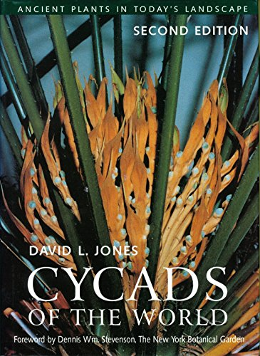 9781588340436: Cycads of the World: Ancient Plants in Today's Landscape, Second Edition