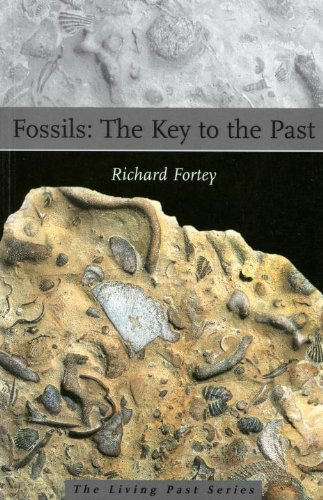 Fossils: The Key to the Past (1588340481) by Richard Fortey