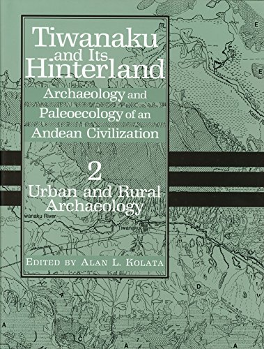 9781588340542: Tiwanaku and Its Hinterland: Archaeology and Paleoecology of an Andean Civilization Volume 2: Urban and Rural Archaeology (Smithsonian Series in Archaeological Inquiry)
