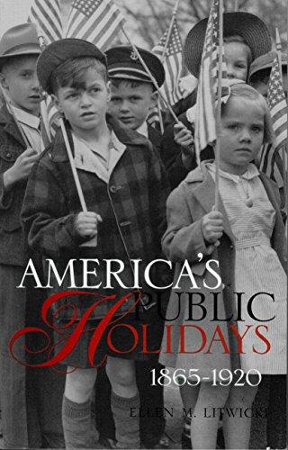 9781588340610: America's Public Holidays, 1865-1920